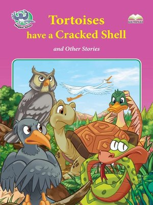 cover image of Tortoises Have A Cracked Shell And Other Stories