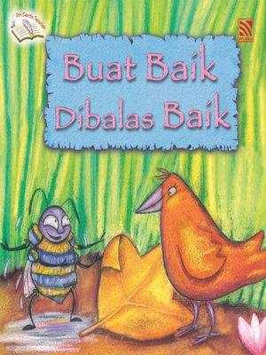 cover image of Buat Baik Dibalas Baik