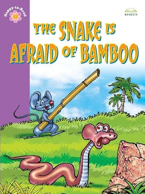 cover image of The Snake Is Afraid of Bamboo