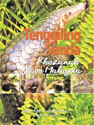 cover image of Tenggiling Sunda Khazanah Alam Malaysia