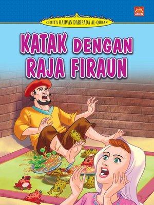 cover image of Katak Dengan Raja Firaun