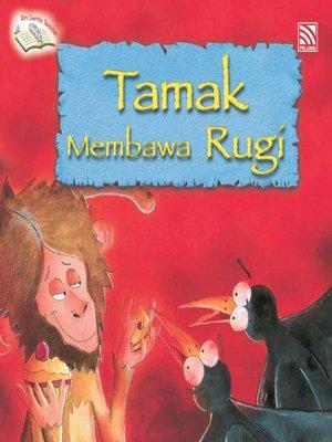 cover image of Tamak Membawa Rugi