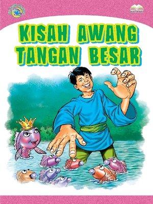 cover image of Kisah Awang Tangan Besar