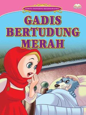 cover image of Gadis Bertudung Merah