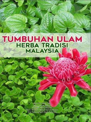 cover image of Tumbuhan Ulam Herba Herba Tradisi Malaysia