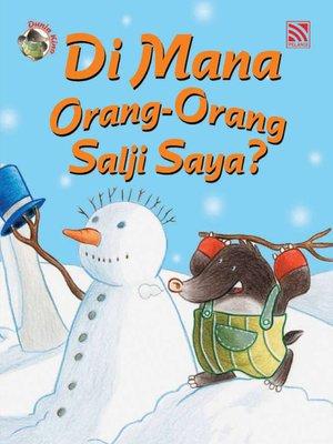 cover image of Di Mana Orang-orang Salji Saya?