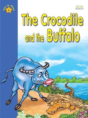 cover image of The Crocodile And The Buffalo