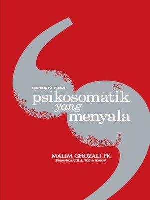 cover image of Kumpuan Edisi Pilihan PSIKOSOMATIK YANG MENYALA