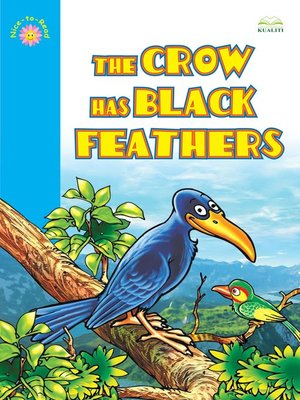 cover image of The Crow Has Black Feathers
