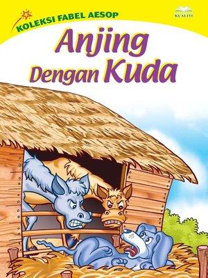 cover image of Anjing Dengan Kuda