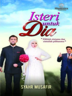 cover image of Isteri Untuk Dia