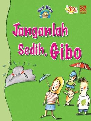 cover image of Janganlah Sedih, Gibo