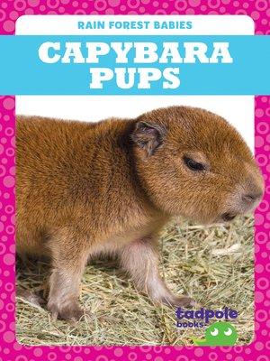 cover image of Capybara Pups