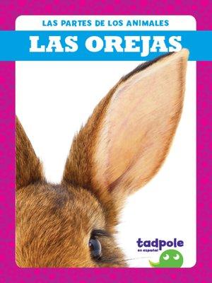 cover image of Las orejas (Ears)
