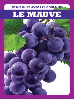 cover image of Le mauve (Purple)