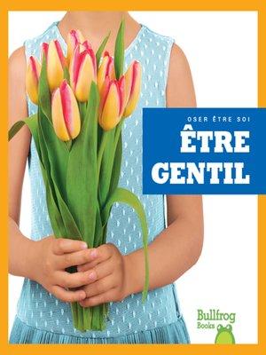 cover image of Être gentil (Showing Kindness)
