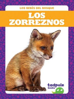 cover image of Los zorreznos (Fox Kits)