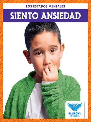 cover image of Siento ansiedad (I Feel Anxious)