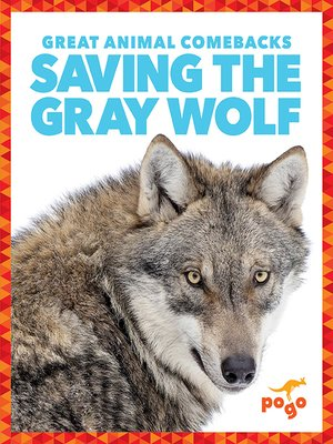 cover image of Saving the Gray Wolf