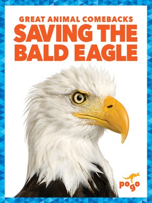 cover image of Saving the Bald Eagle