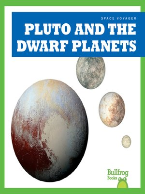 cover image of Pluto and the Dwarf Planets