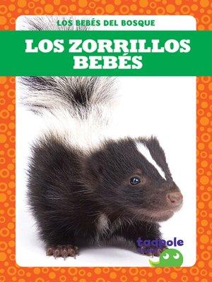 cover image of Los zorrillos bebés (Skunk Kits)