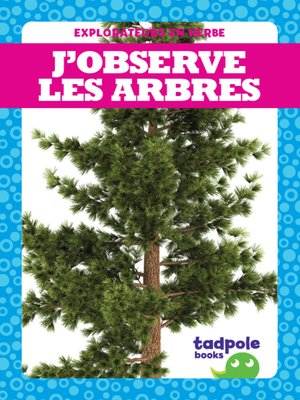 cover image of J'observe les arbres (I See Trees)