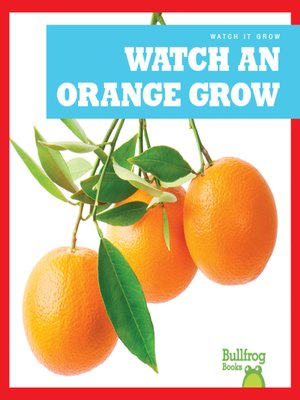 cover image of Watch an Orange Grow