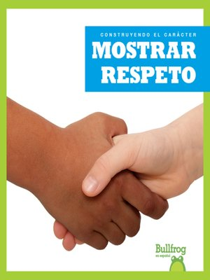cover image of Mostrar respeto (Showing Respect)