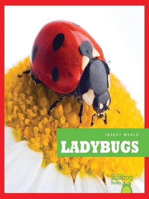 cover image of Ladybugs