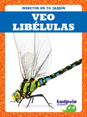 cover image of Veo libélulas (I See Dragonflies)