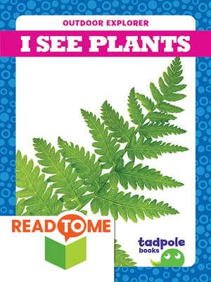 cover image of I See Plants