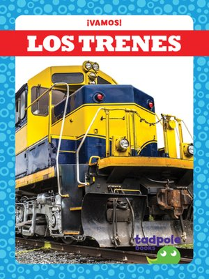 cover image of Los trenes (Trains)