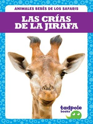 cover image of Las crías de la jirafa (Giraffe Calves)
