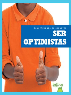 cover image of Ser optimistas (Being Optimistic)