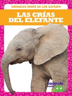 cover image of Las crías del elefante (Elephant Calves)