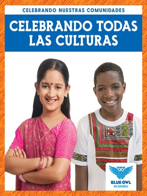 cover image of Celebrando todas las culturas (Celebrating All Cultures)