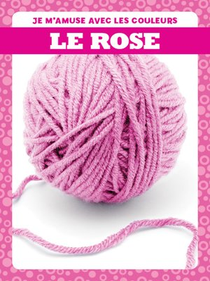 cover image of Le rose (Pink)