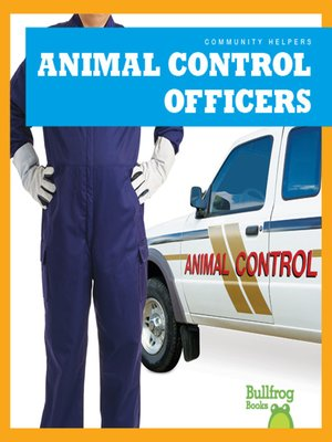 cover image of Animal Control Officers