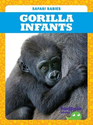 cover image of Gorilla Infants