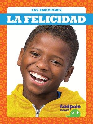 cover image of La felicidad (Happy)