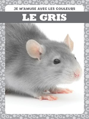 cover image of Le gris (Gray)