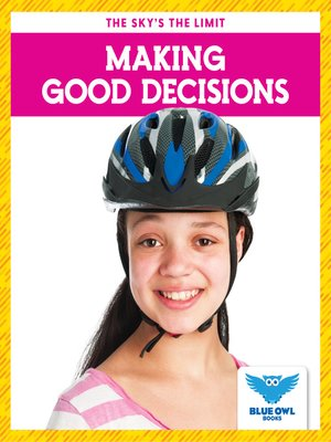 cover image of Making Good Decisions