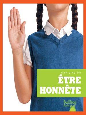 cover image of Être honnête (Being Honest)
