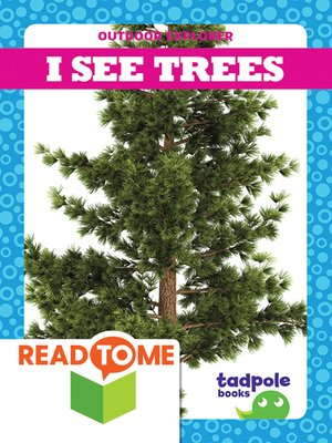 cover image of I See Trees