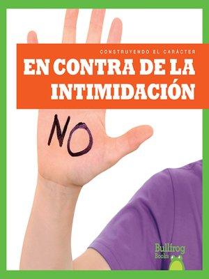 cover image of En contra de la intimidación (Resisting Bullying)