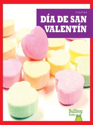 cover image of Día de San Valentín / (Valentine's Day)