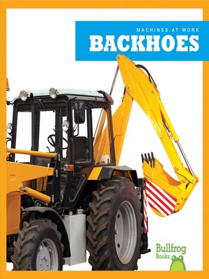 cover image of Backhoes