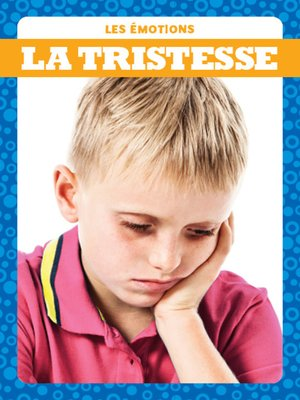 cover image of La tristesse (Sad)