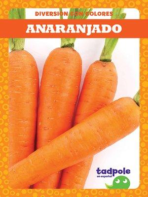 cover image of Anaranjado (Orange)